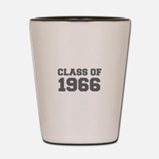 CLASS OF 1966-Fre gray 300 Shot Glass