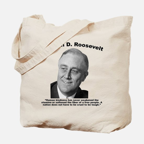 FDR: Kindness Tote Bag