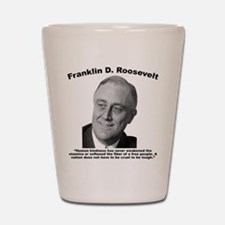 FDR: Kindness Shot Glass