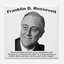 FDR: Kindness Tile Coaster
