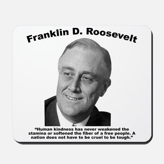 FDR: Kindness Mousepad
