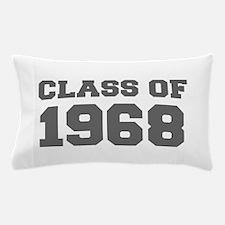 CLASS OF 1968-Fre gray 300 Pillow Case