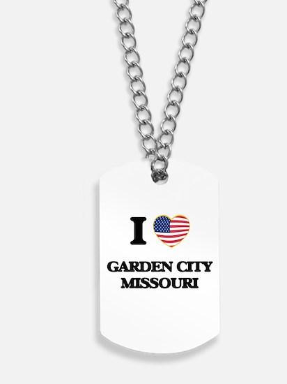 I love Garden City Missouri Dog Tags