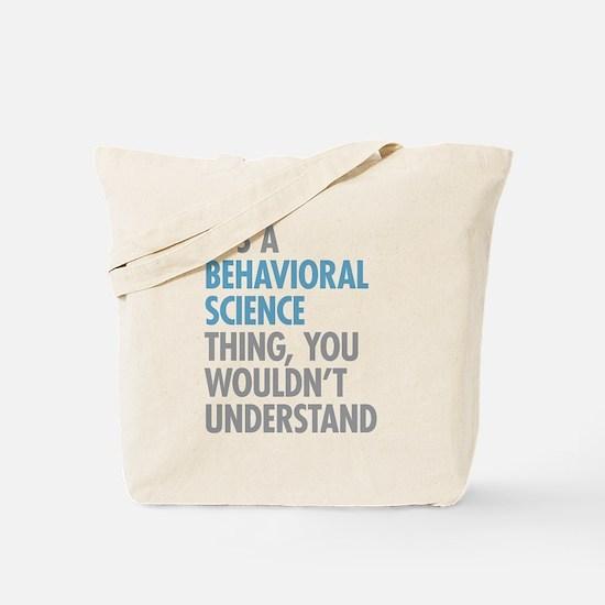 Behavioral Science Tote Bag