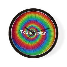 you trippin? Wall Clock