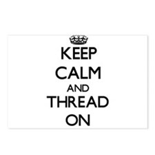 Keep Calm and Thread ON Postcards (Package of 8)