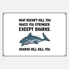 Sharks Will Kill You Banner