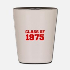 CLASS OF 1975-Fre red 300 Shot Glass