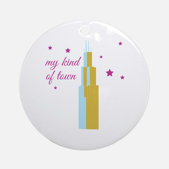 My Kind Of Town Ornament (Round)
