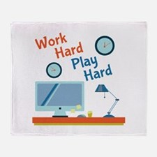 Work Hard Throw Blanket