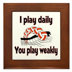 VolleyChick I play Daily Framed Tile