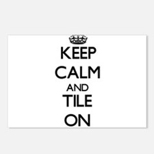 Keep Calm and Tile ON Postcards (Package of 8)