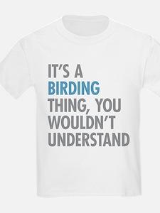 Birding Thing T-Shirt