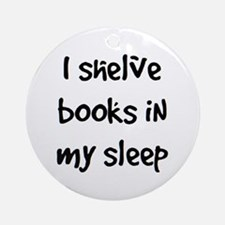 shelve books Ornament (Round)