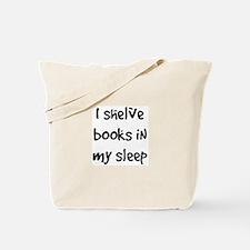 shelve books Tote Bag