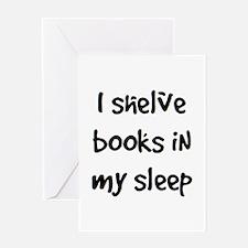 shelve books Greeting Card