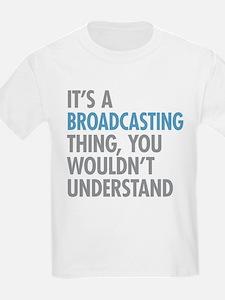 Broadcasting T-Shirt