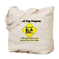 Twelve Steps to Liquor Store Tote Bag