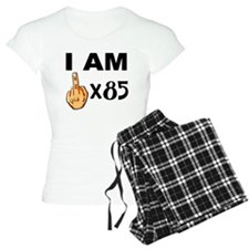 I Am Middle Finger Times 85 Pajamas