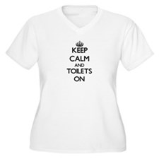 Keep Calm and Toilets ON Plus Size T-Shirt