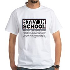 Don't Stay in School Shirt