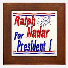 Nadar for President Framed Tile