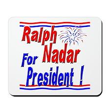 Nadar for President Mousepad