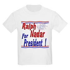 Nadar for President T-Shirt
