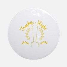 Trophy Night Ornament (Round)