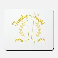 Trophy Night Mousepad