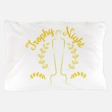 Trophy Night Pillow Case