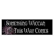 Something Wiccan Bumper Pride