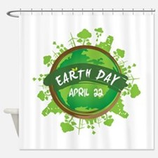 Earth Day April 22 Shower Curtain