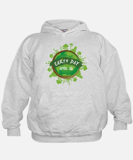 Earth Day April 22 Hoodie