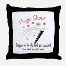 Touch My Magic Wand Throw Pillow