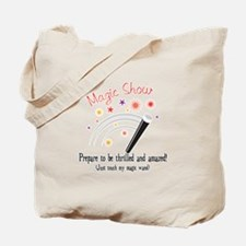 Touch My Magic Wand Tote Bag