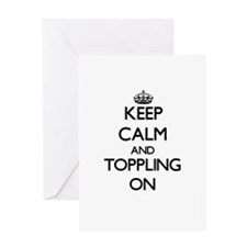Keep Calm and Toppling ON Greeting Cards