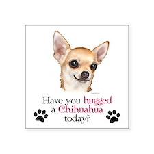 """Chihuahua Hug Square Sticker 3"""" x 3"""""""
