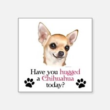"Chihuahua Hug Square Sticker 3"" x 3"""
