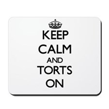 Keep Calm and Torts ON Mousepad