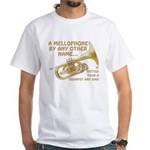 Mellophone By Any Other Name... White T-Shirt