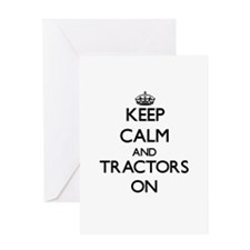 Keep Calm and Tractors ON Greeting Cards