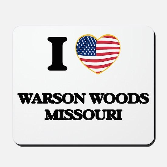 I love Warson Woods Missouri Mousepad