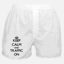 Keep Calm and Traffic ON Boxer Shorts