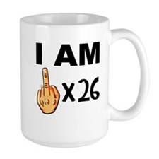 I Am Middle Finger Times 26 Mugs
