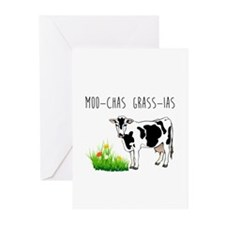 Moo-Chas Grass-ias Greeting Cards