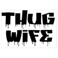 Thug Wife Poster