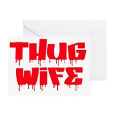 Thug Wife Greeting Card