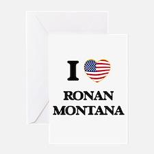 I love Ronan Montana Greeting Cards