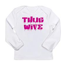 Thug Wife Long Sleeve T-Shirt